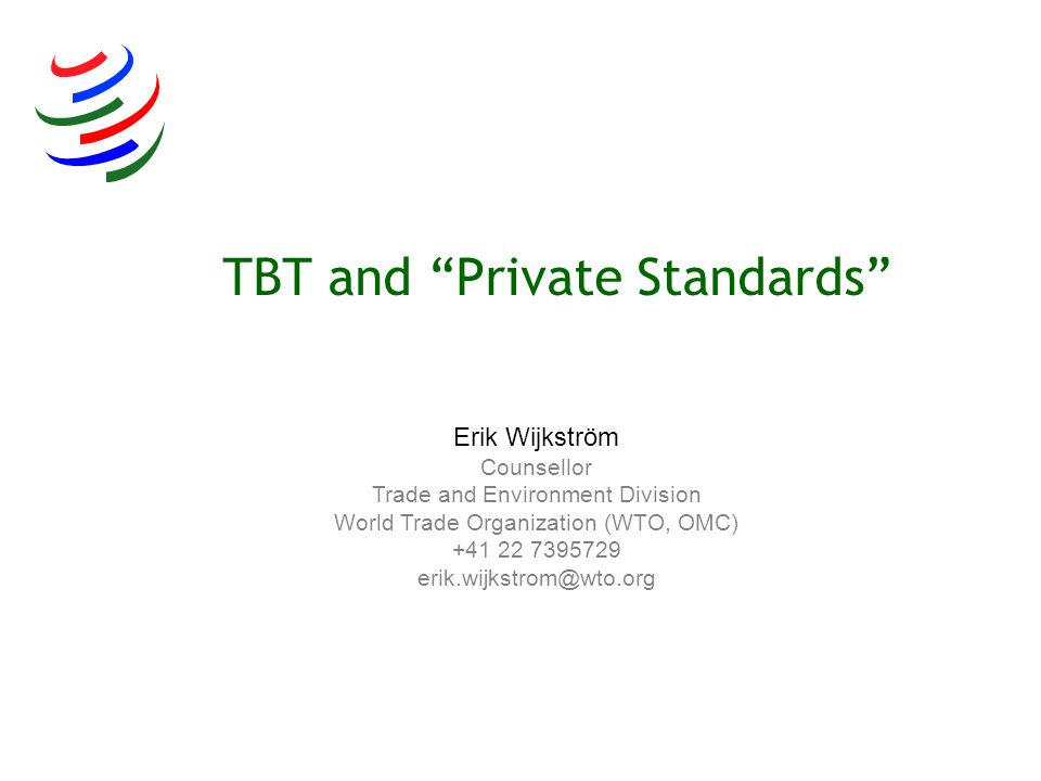 TBT and Private Standards