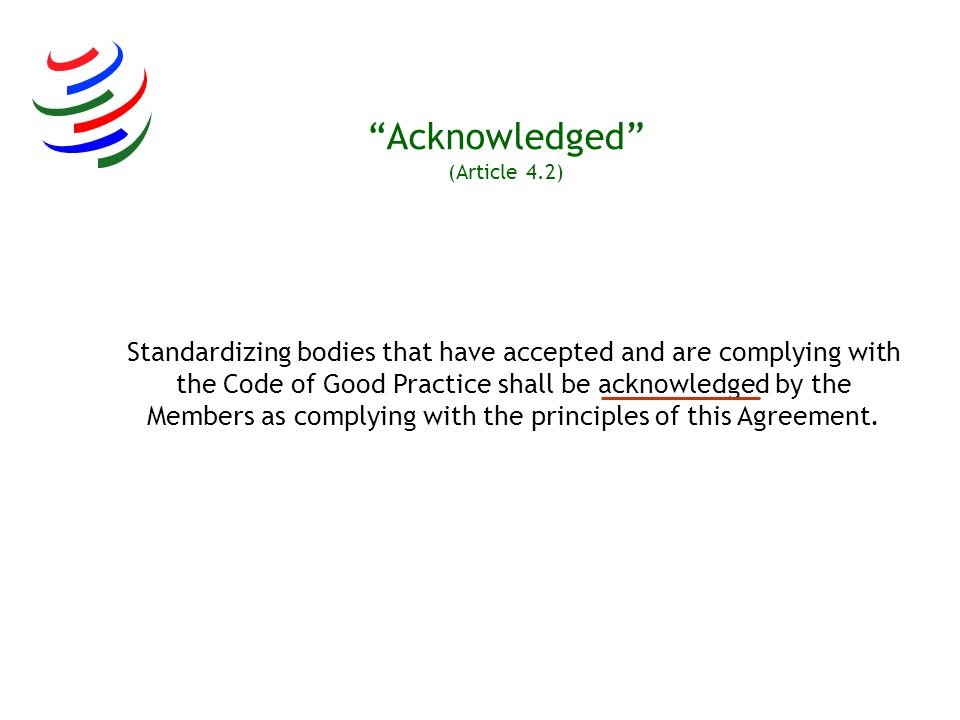 Acknowledged (Article 4.2)