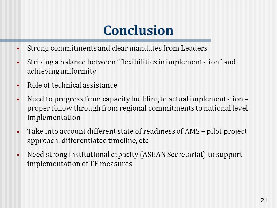 Conclusion Strong commitments and clear mandates from Leaders