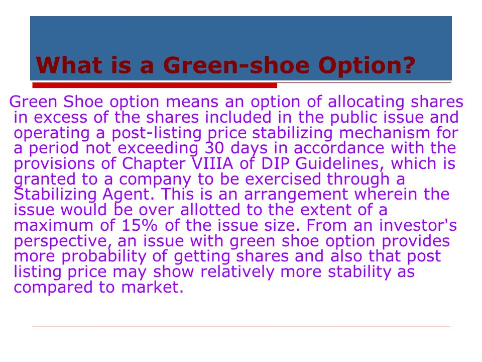 Green shoe option and how does it work sebi guidelines india.