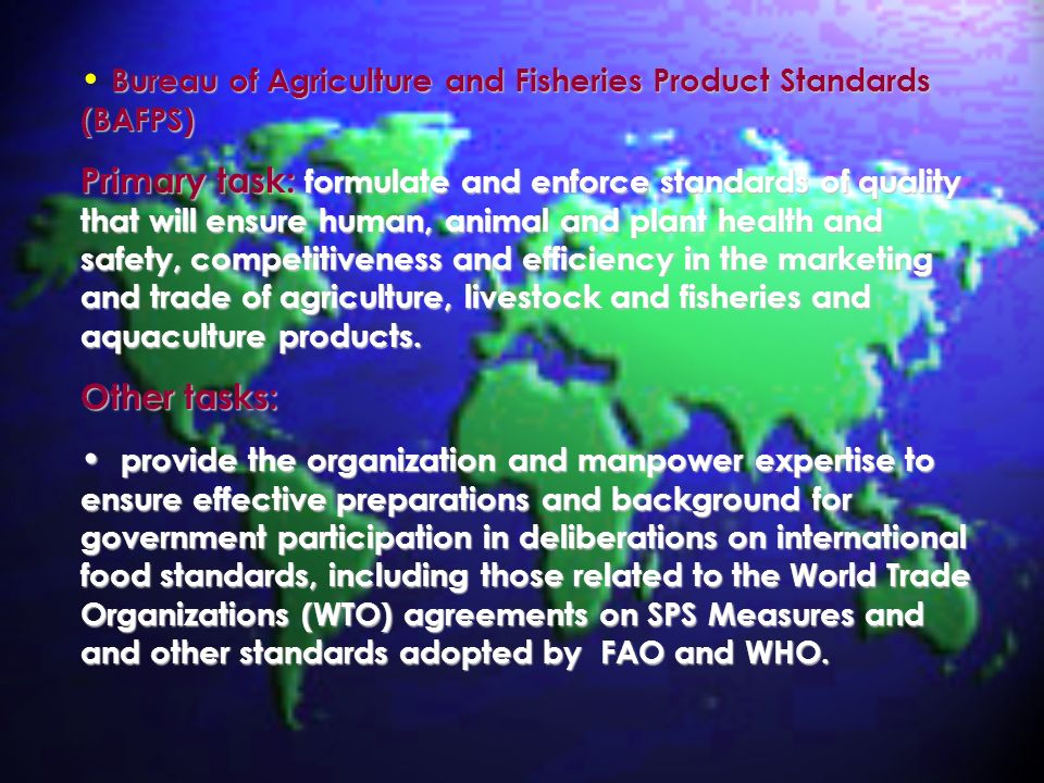 Bureau of Agriculture and Fisheries Product Standards (BAFPS)