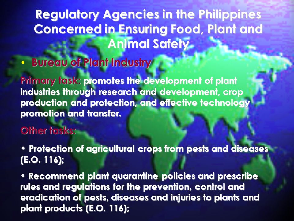 Regulatory Agencies in the Philippines Concerned in Ensuring Food, Plant and Animal Safety