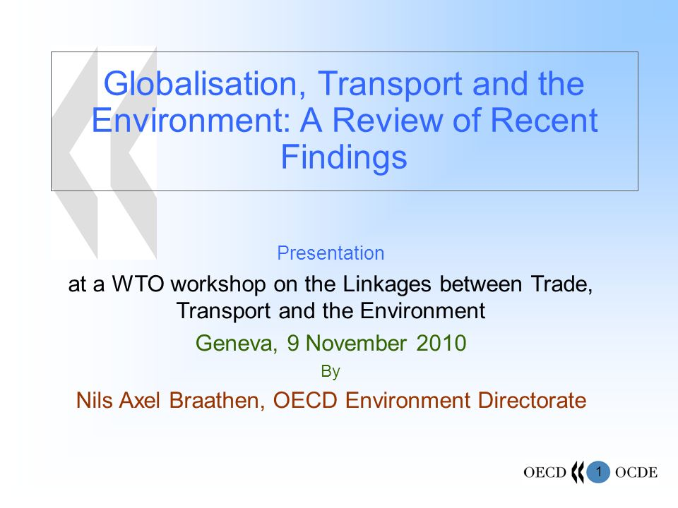 Nils Axel Braathen, OECD Environment Directorate