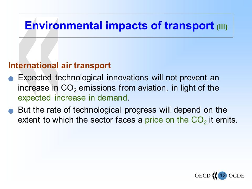 Environmental impacts of transport (III)