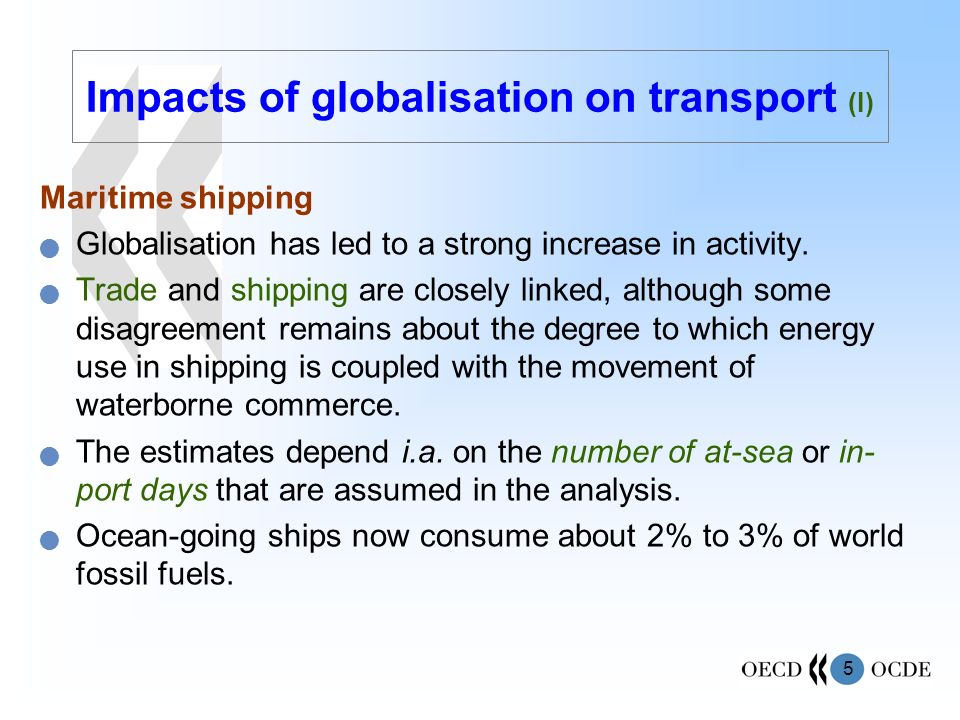 Impacts of globalisation on transport (I)