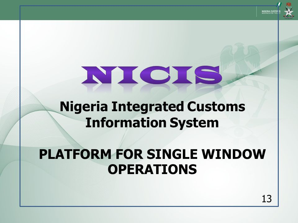 NICIS Nigeria Integrated Customs Information System