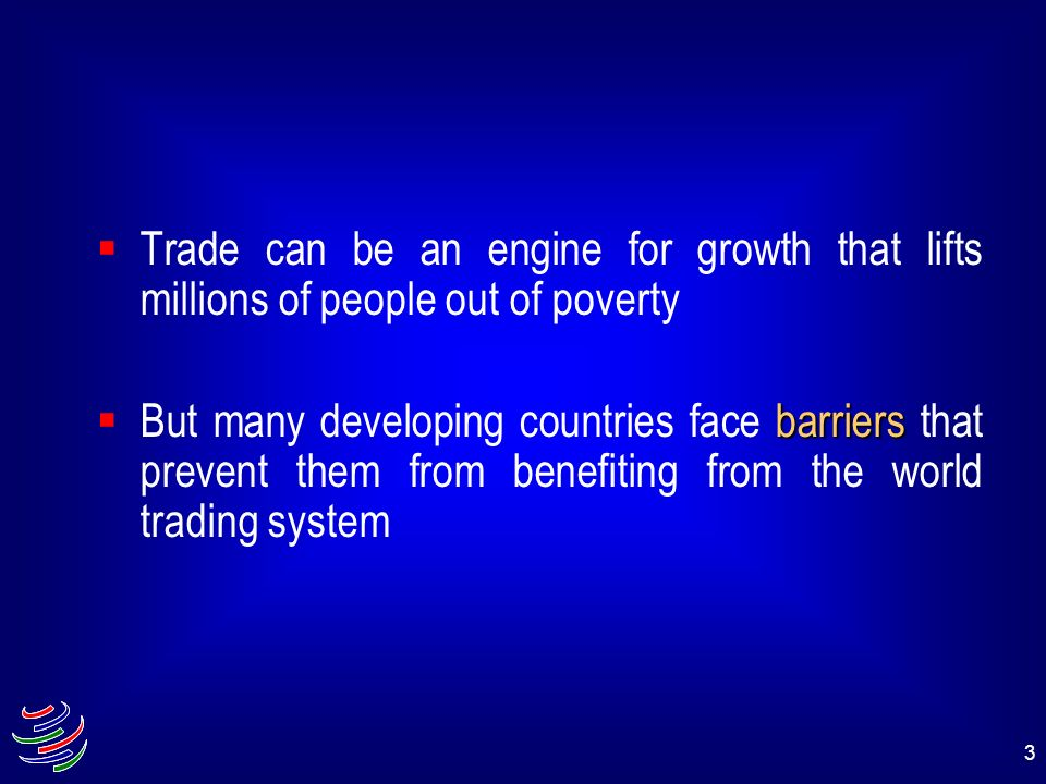 Trade can be an engine for growth that lifts millions of people out of poverty