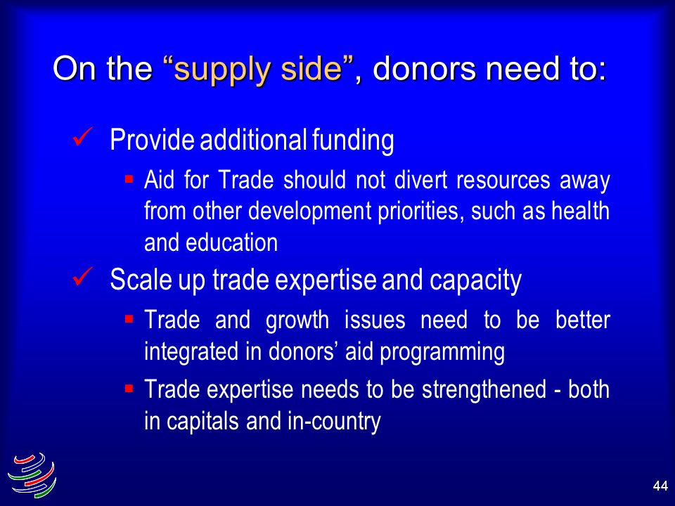 On the supply side , donors need to: