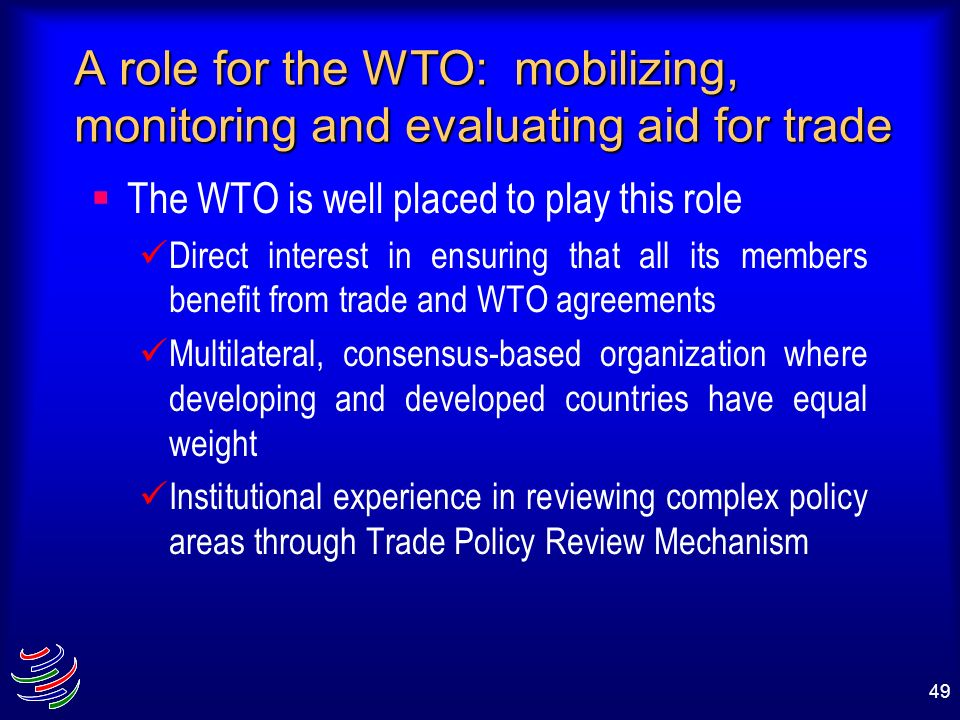 A role for the WTO: mobilizing, monitoring and evaluating aid for trade
