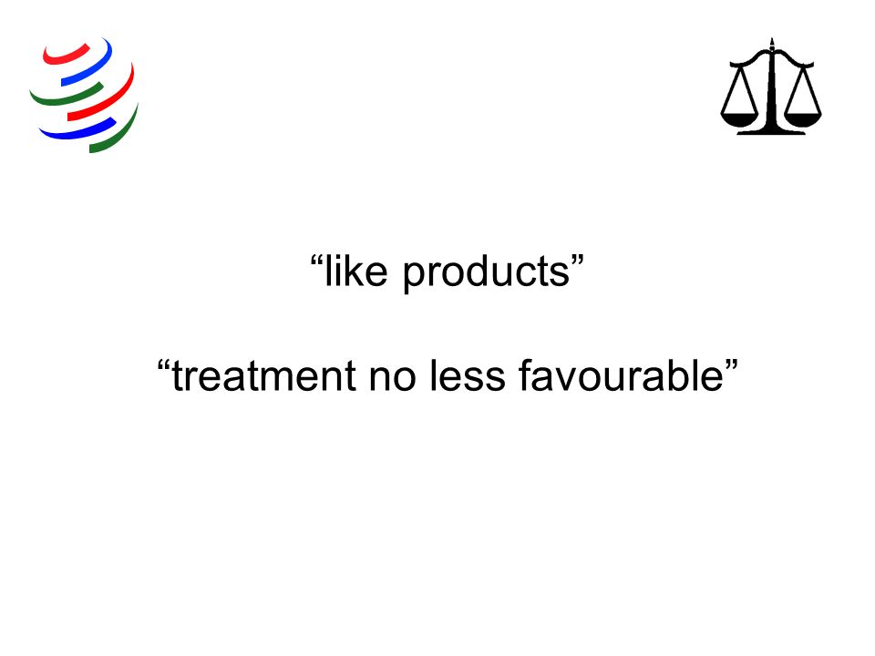 like products treatment no less favourable