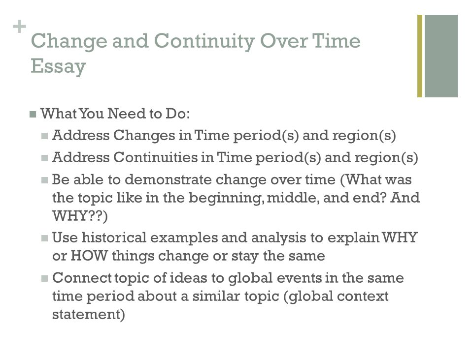 Change and continuity over time essay ccot ppt video online download