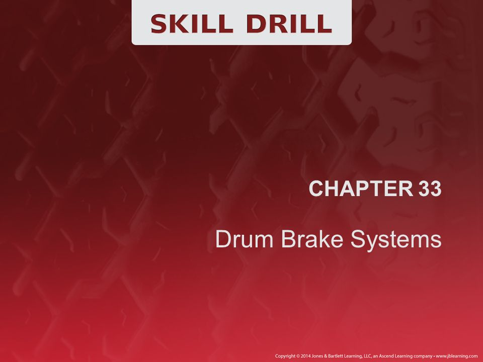 CHAPTER 33 Drum Brake Systems