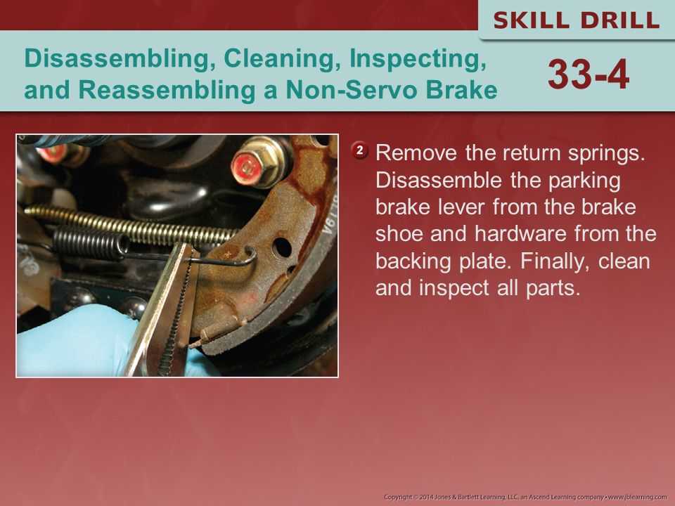 Disassembling, Cleaning, Inspecting, and Reassembling a Non-Servo Brake