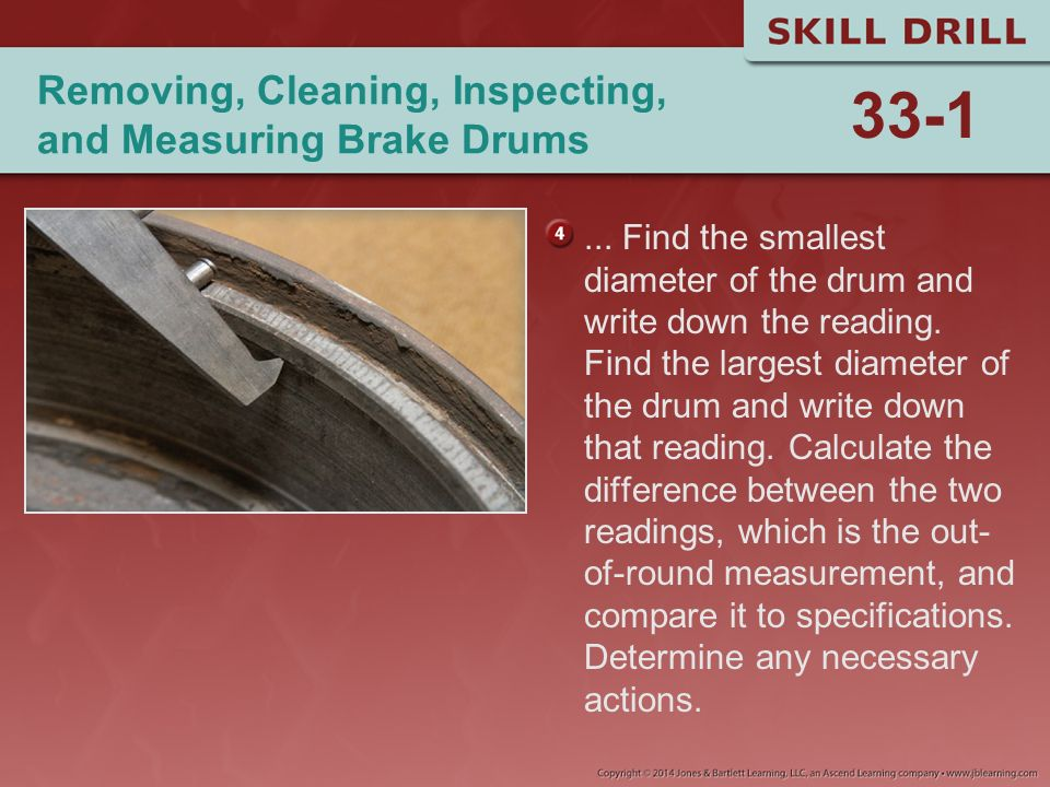 Removing, Cleaning, Inspecting, and Measuring Brake Drums