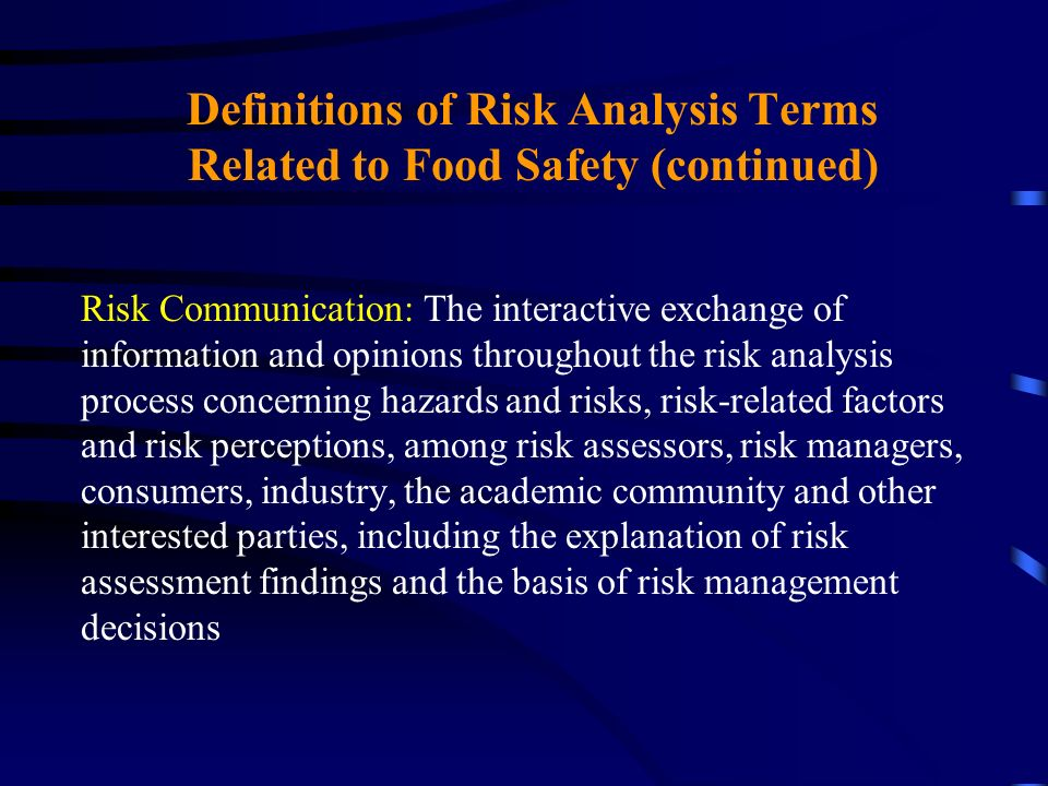 Definitions of Risk Analysis Terms Related to Food Safety (continued)
