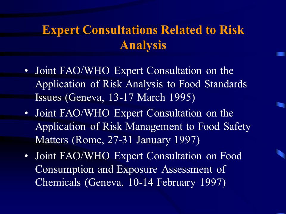 Expert Consultations Related to Risk Analysis