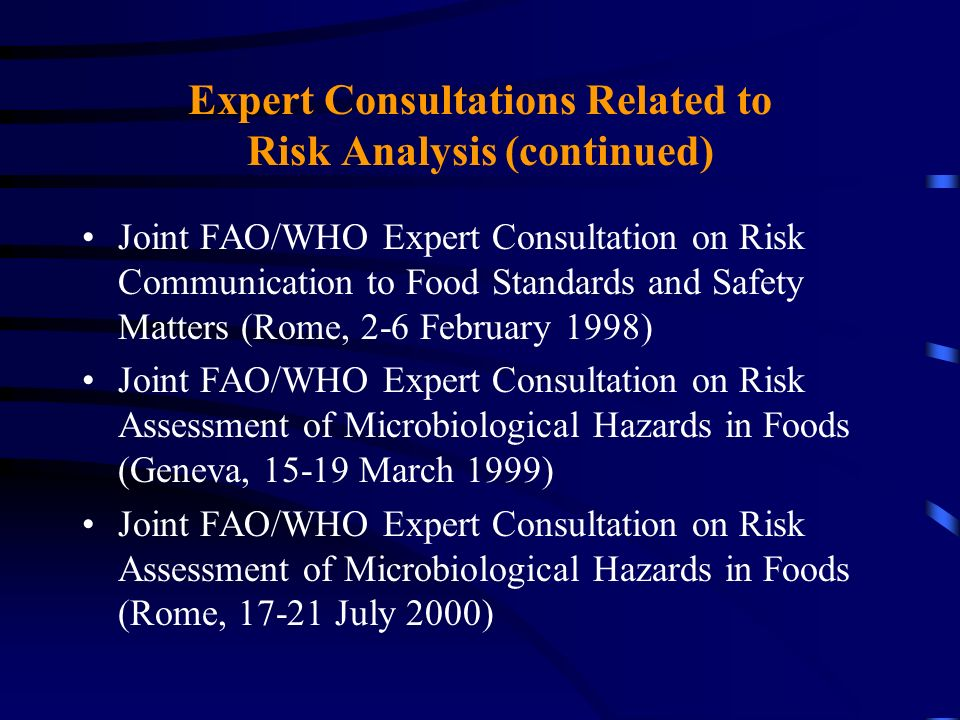 Expert Consultations Related to Risk Analysis (continued)