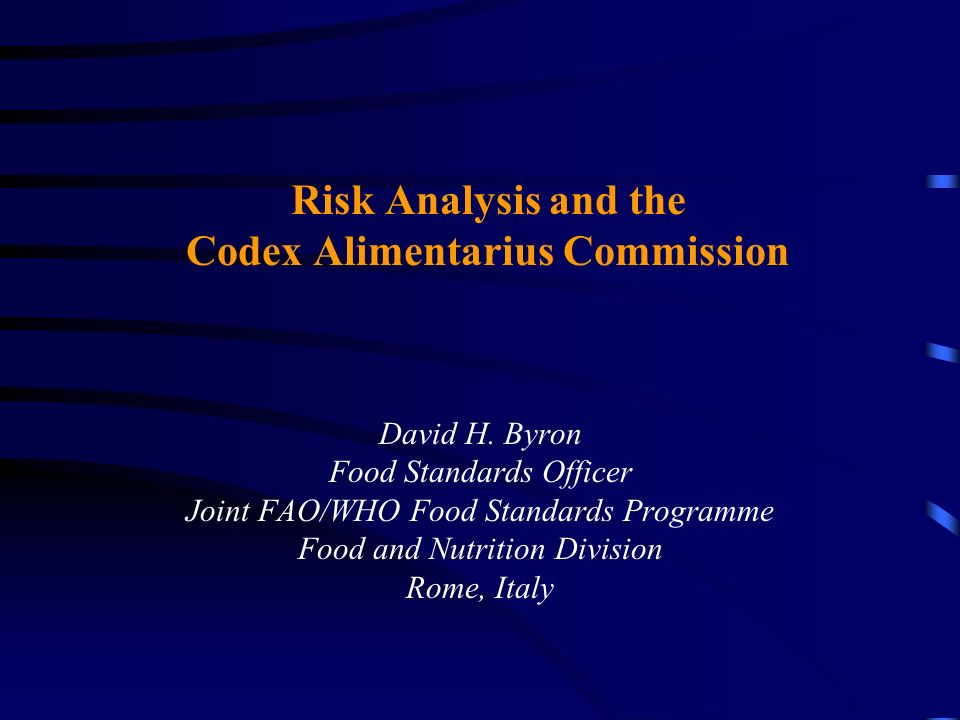 Risk Analysis and the Codex Alimentarius Commission