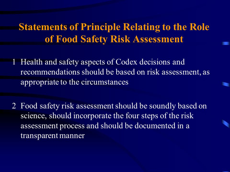 Statements of Principle Relating to the Role of Food Safety Risk Assessment