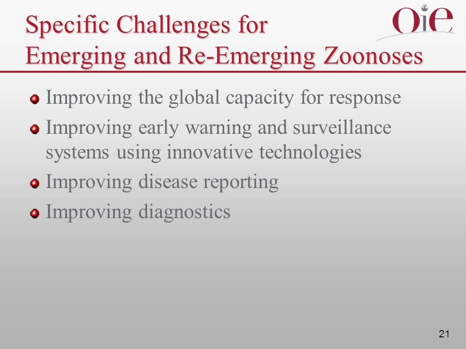 Specific Challenges for Emerging and Re-Emerging Zoonoses