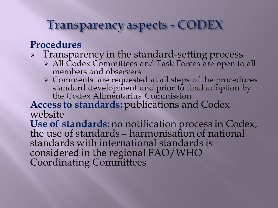 Transparency aspects - CODEX