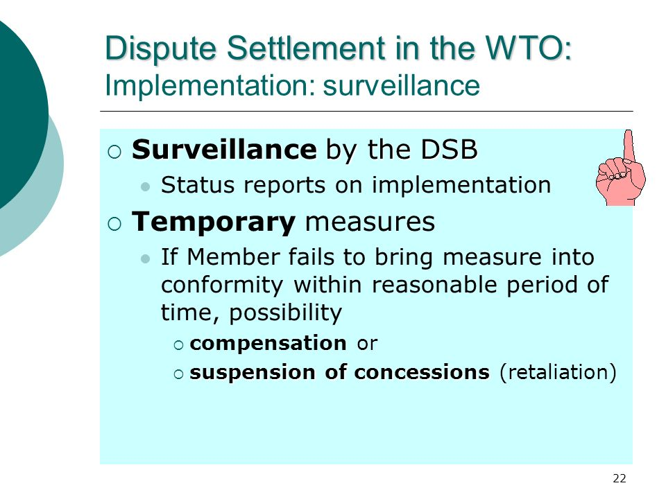 Dispute Settlement in the WTO: Implementation: surveillance