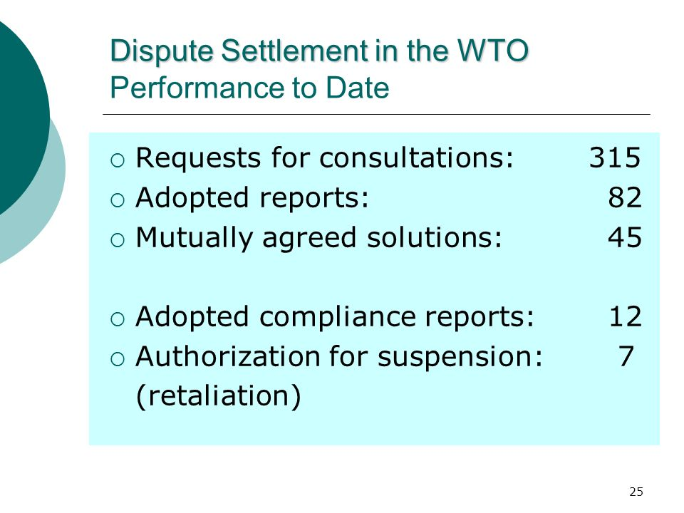 Dispute Settlement in the WTO Performance to Date