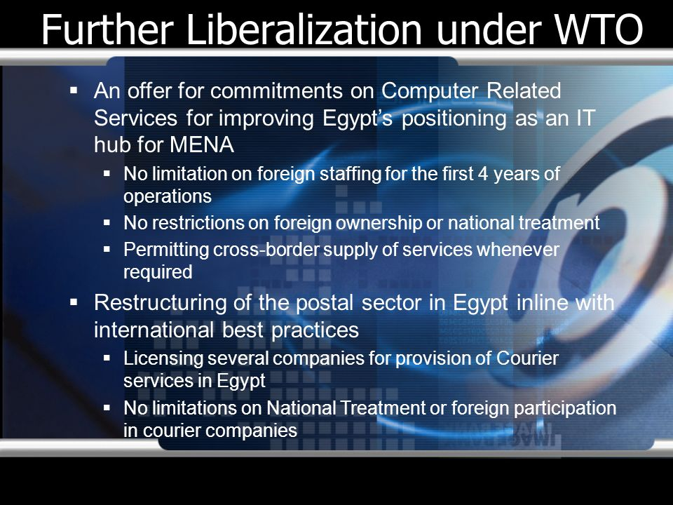 Further Liberalization under WTO