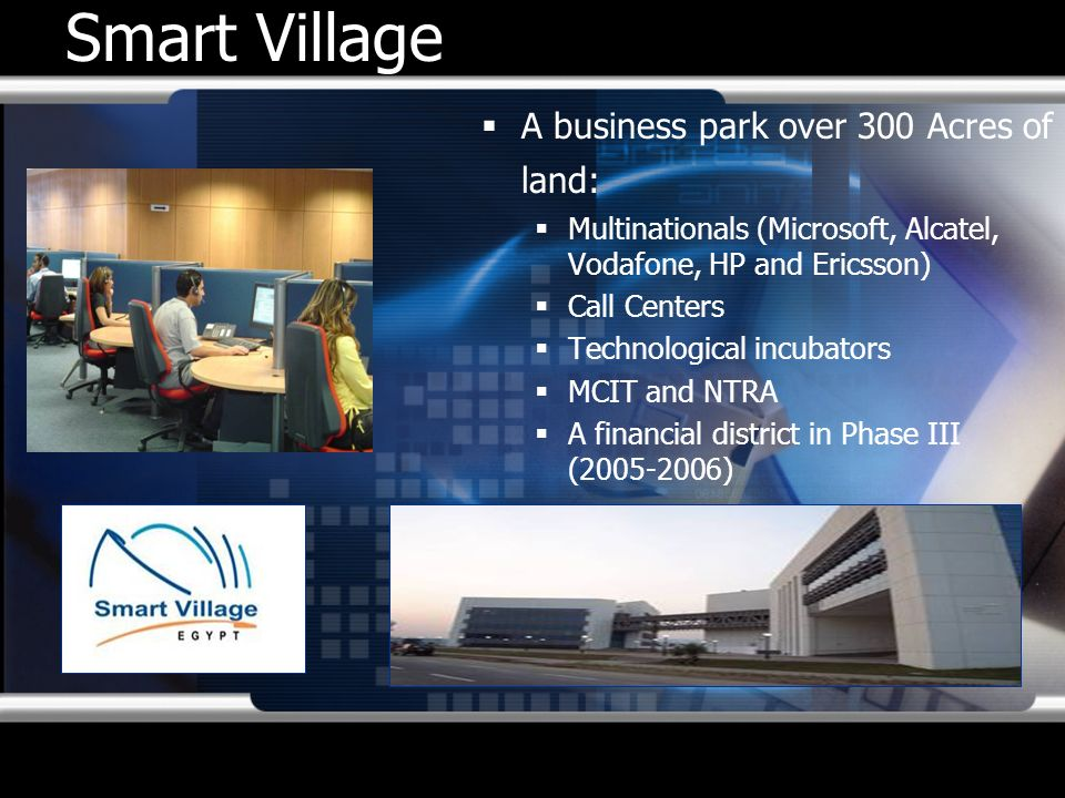 Smart Village A business park over 300 Acres of land: