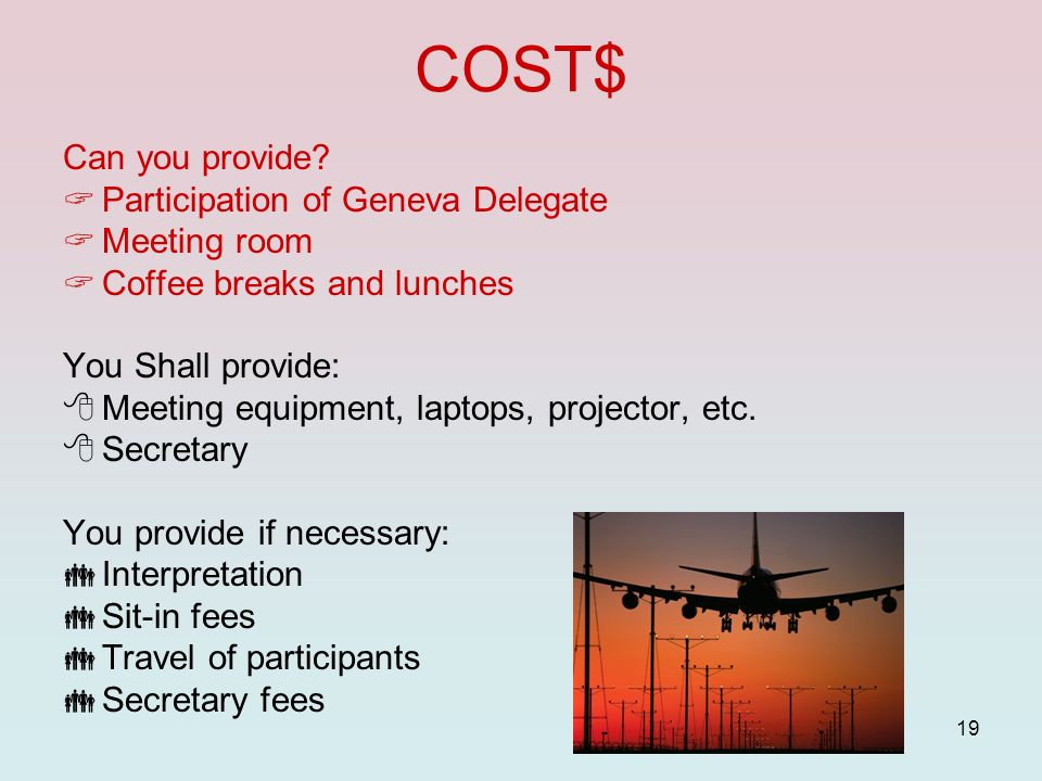 COST$ Can you provide Participation of Geneva Delegate Meeting room