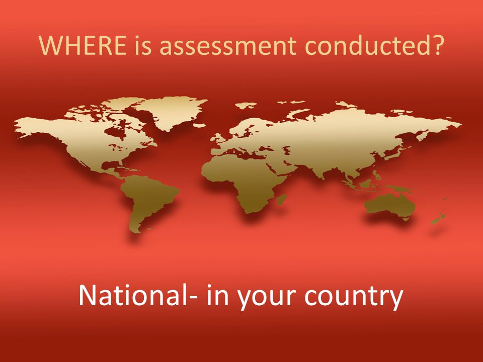 WHERE is assessment conducted
