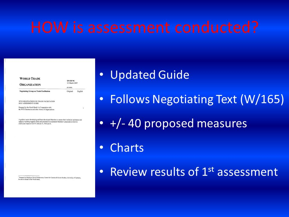HOW is assessment conducted