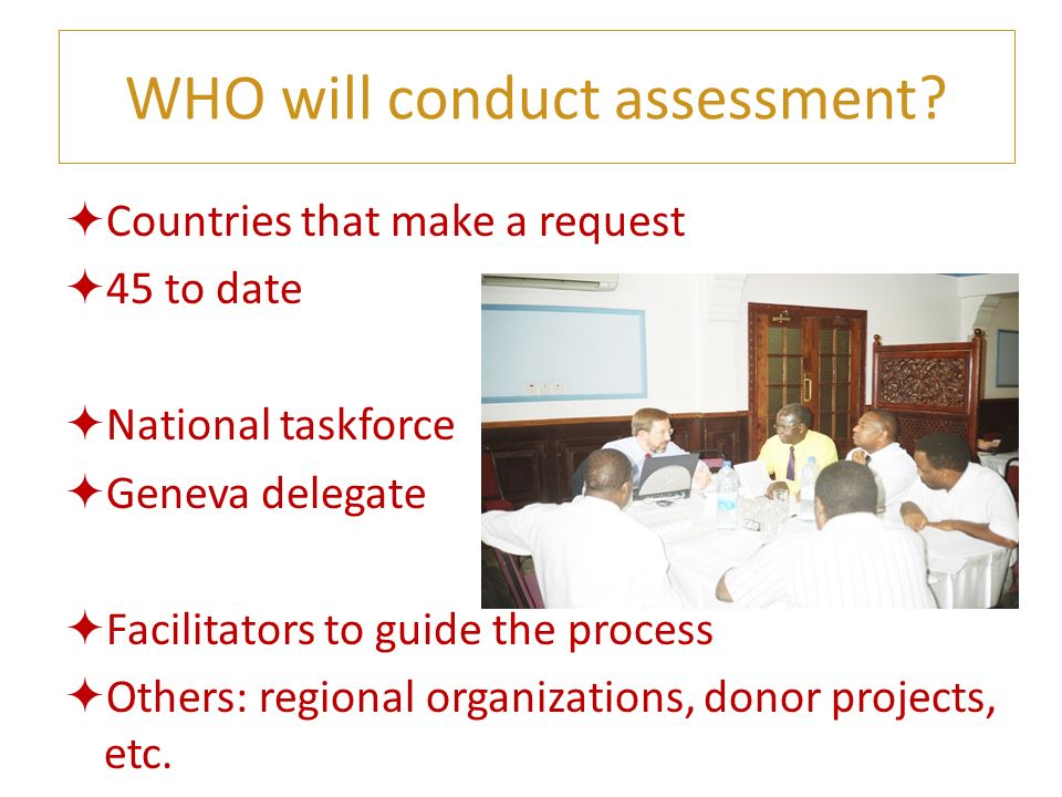 WHO will conduct assessment