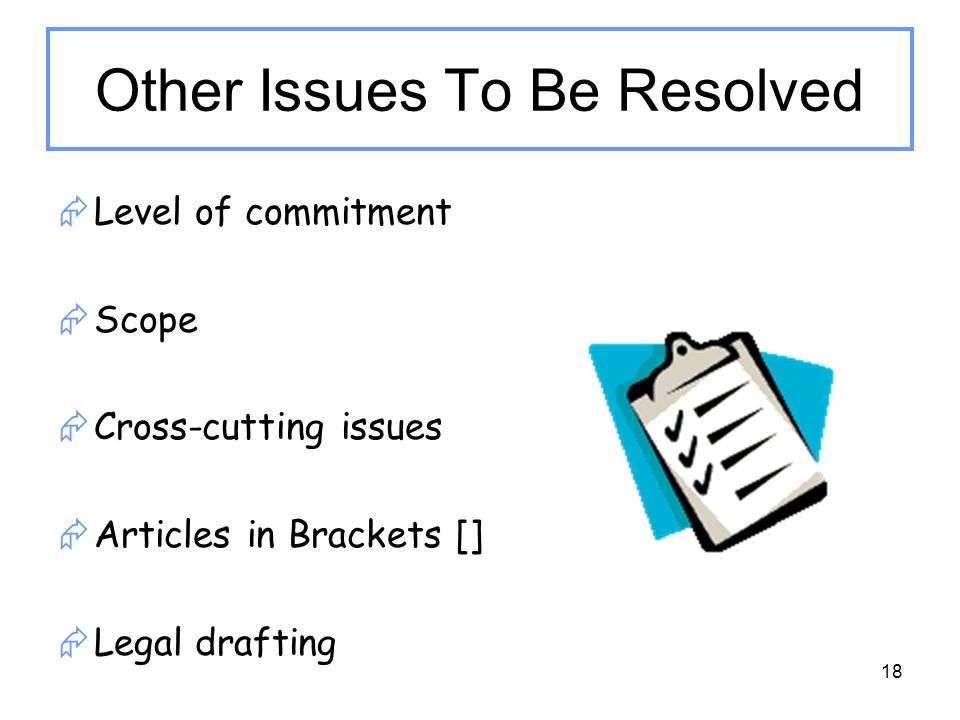 Other Issues To Be Resolved