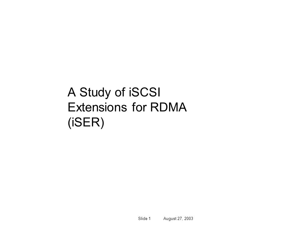 A Study of iSCSI Extensions for RDMA (iSER)