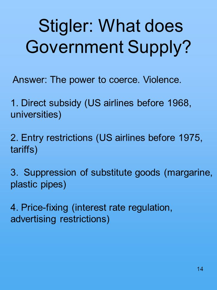 Stigler: What does Government Supply