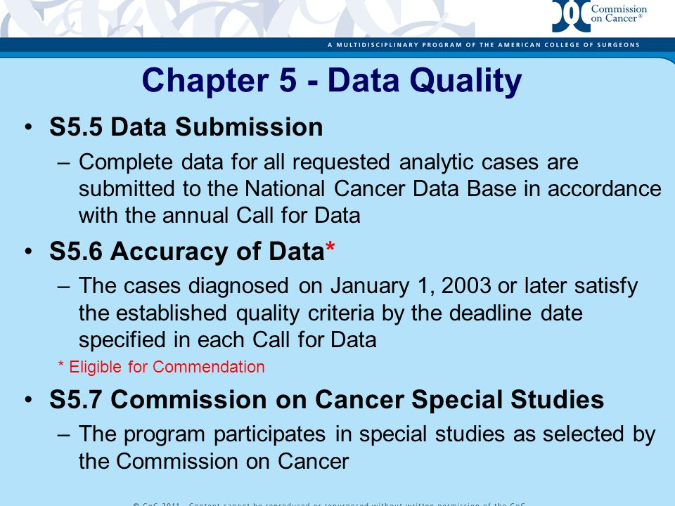 Chapter 5 - Data Quality S5.5 Data Submission S5.6 Accuracy of Data*