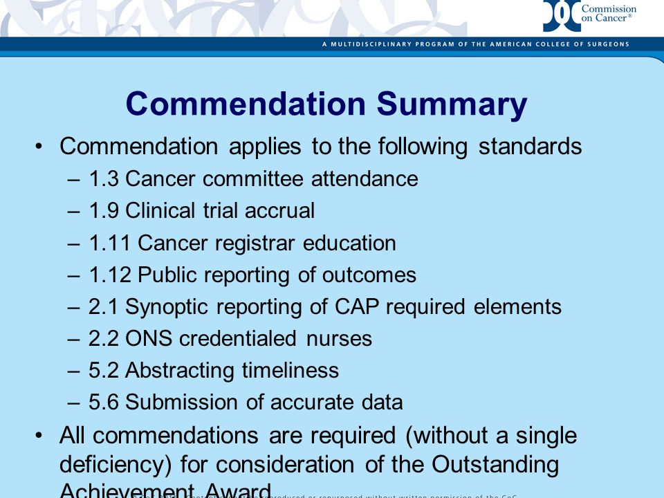 Commendation Summary Commendation applies to the following standards