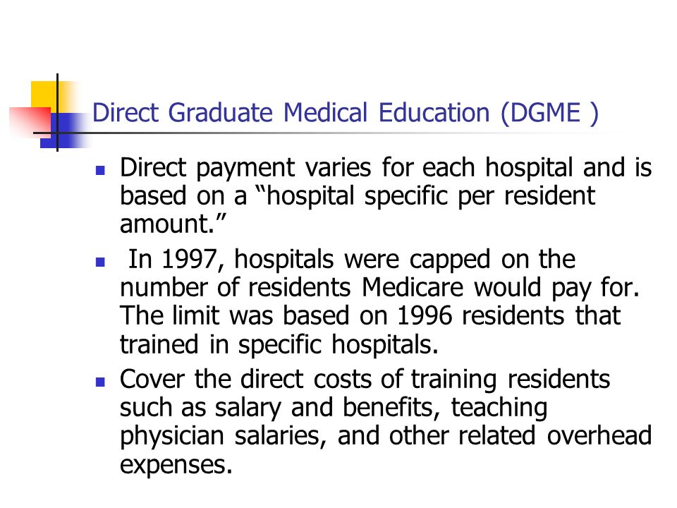 Direct Graduate Medical Education (DGME )