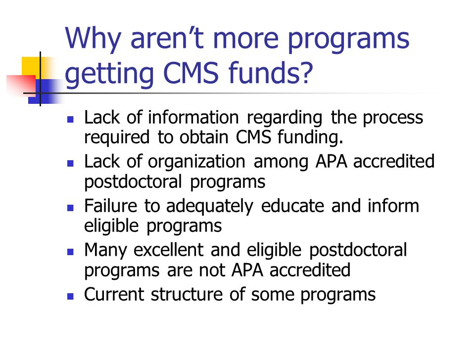 Why aren't more programs getting CMS funds