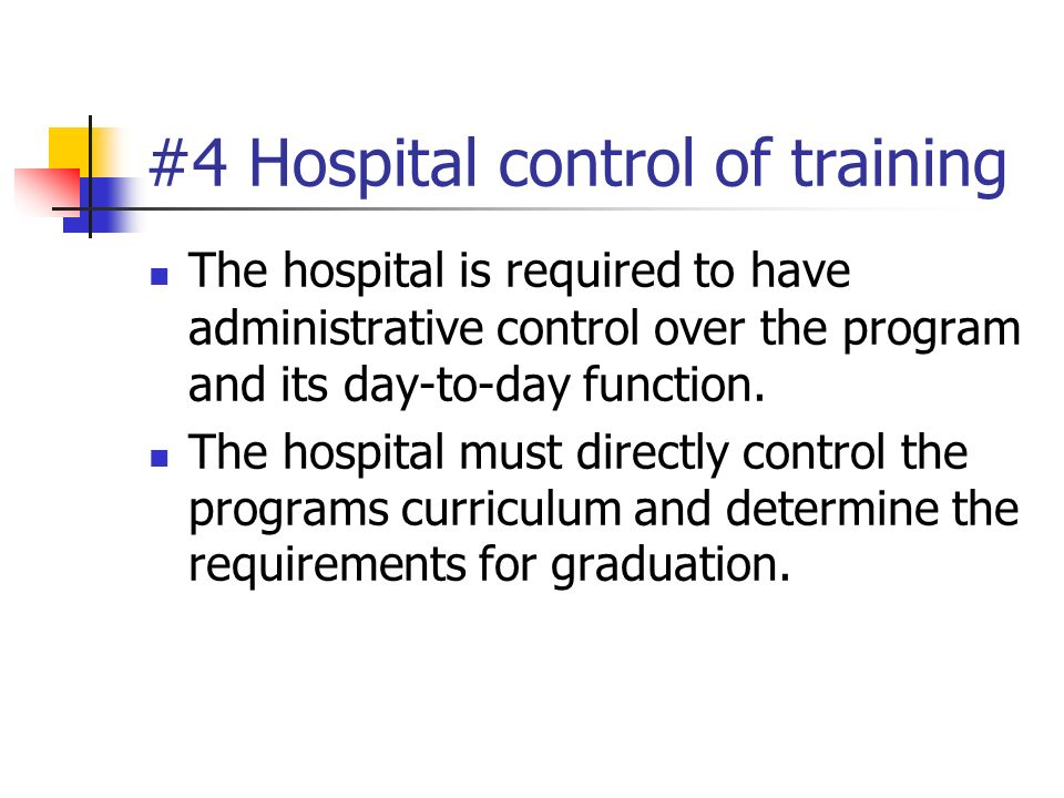 #4 Hospital control of training