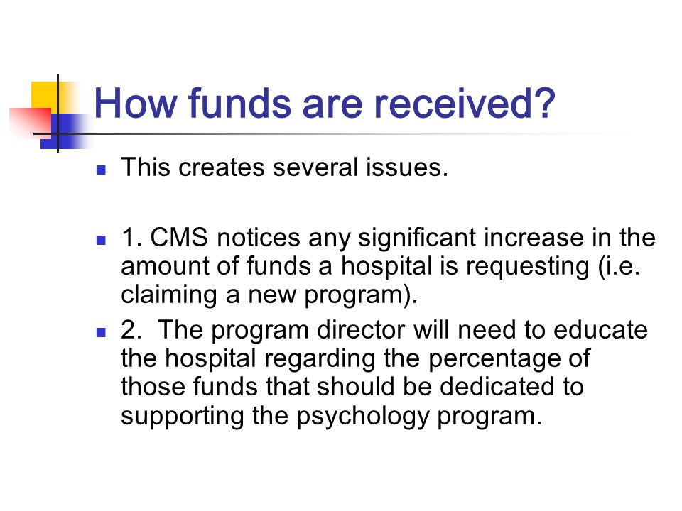 How funds are received This creates several issues.