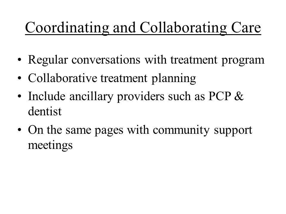 Coordinating and Collaborating Care