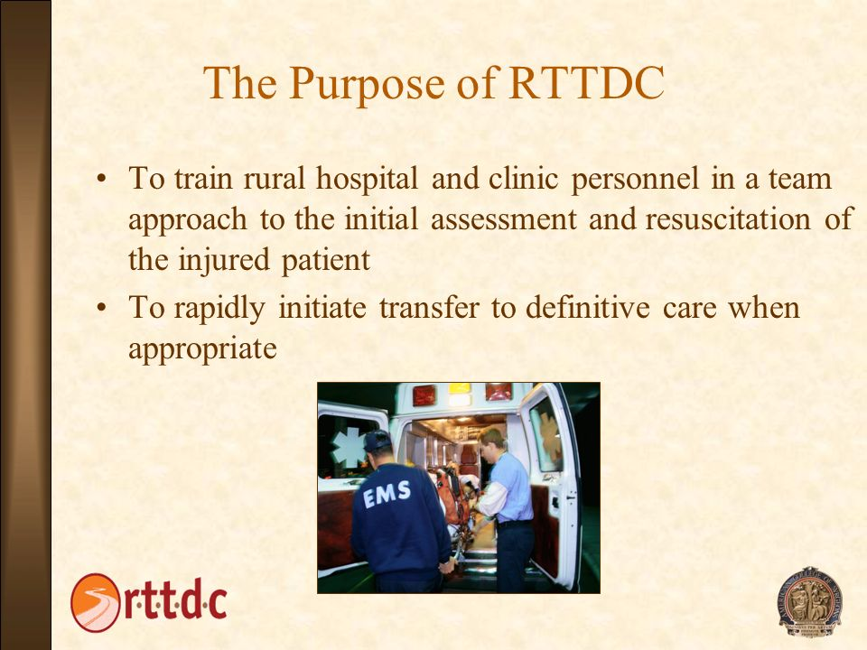 The Purpose of RTTDC