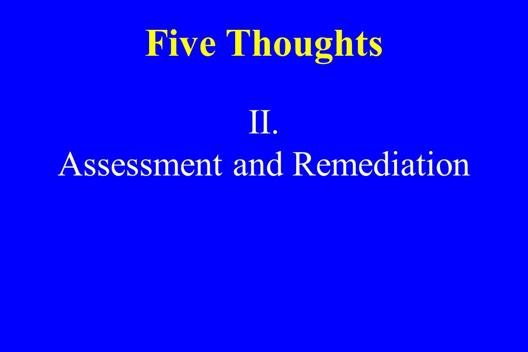 Assessment and Remediation