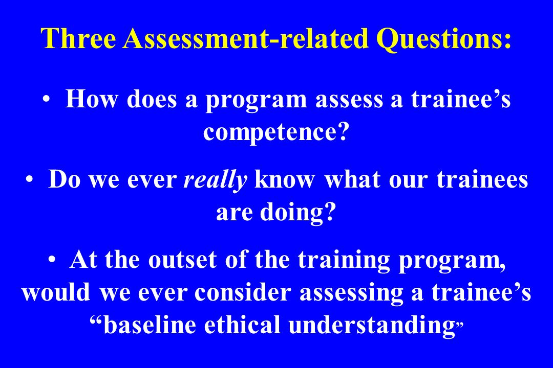 Three Assessment-related Questions: