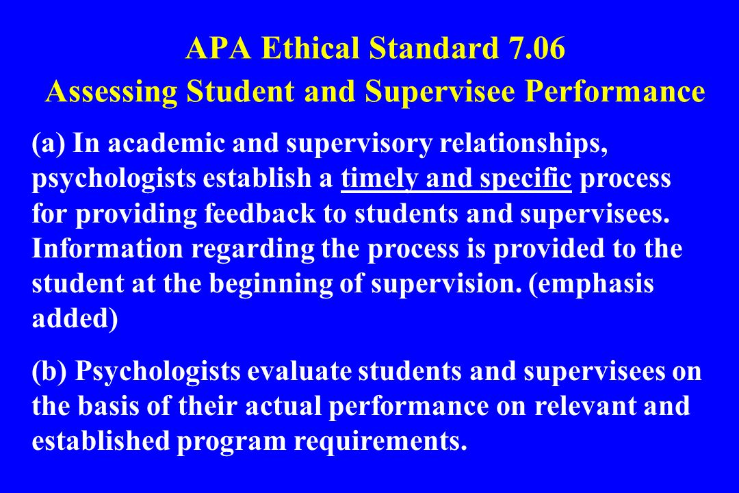 APA Ethical Standard 7.06 Assessing Student and Supervisee Performance