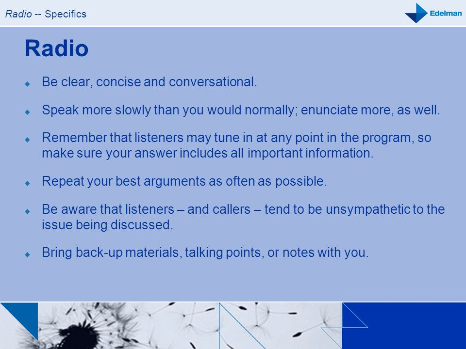 Radio Be clear, concise and conversational.