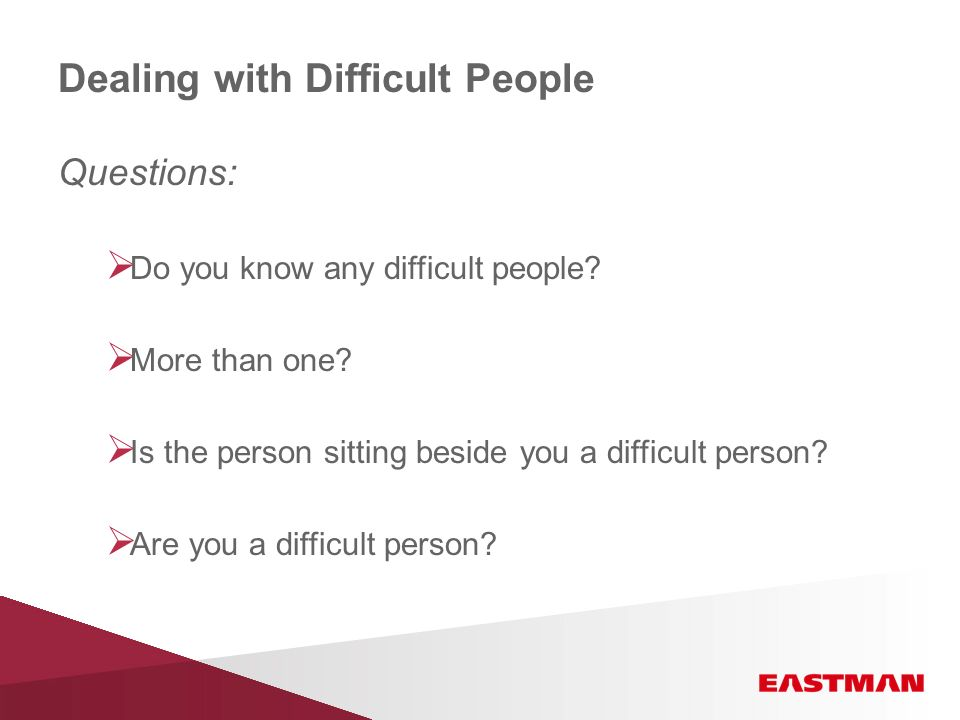 Are you a difficult person