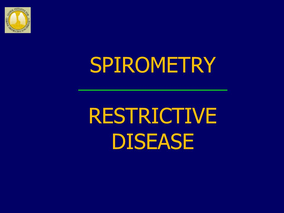 SPIROMETRY RESTRICTIVE DISEASE
